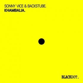 SONNY VICE & BACKSTUBE - KHAMBALIA